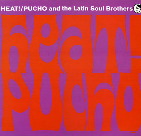 Pucho & His Latin Soul Brothers* Pucho And The Latin Soul Brothers - Super Freak