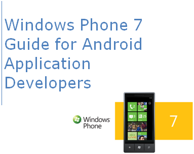 Windows Phone 7 Android Microsoft lanza herramientas para portar aplicaciones Android a Windows Phone