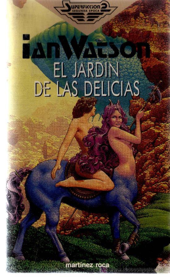 El jardin de las delicias ian watson for El jardin de las delicias filmaffinity