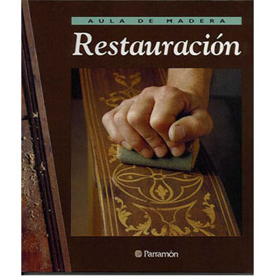 Restauraci n de muebles de madera for Videos de restauracion de muebles