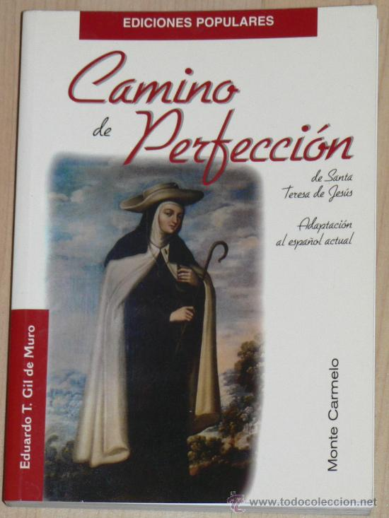 Camino de Perfeccion Libro Camino de Perfección Santa