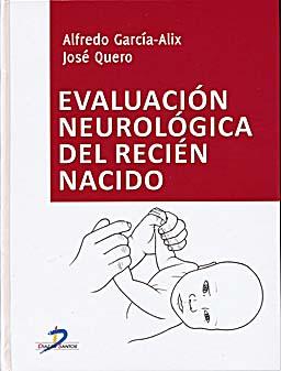 Trastorno del tono y fuerza muscular (Capítulo del libro Evaluación neurológica del recien nacido)