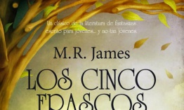 Reseña: Los cinco frascos, de M. R. James