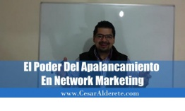 El poder del apalancamiento en Network Marketing
