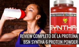 Review: Proteína BSN Syntha 6 Protein Powder