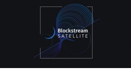 Blockchain Tech Firm Blockstream lanza versión beta de Satellite API para transmisión de datos