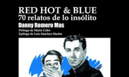 Red Hot And Blue - Danny Romero Mas