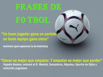 Fútbol E Fútbol Frase Incomprensible Para El Resto De Los